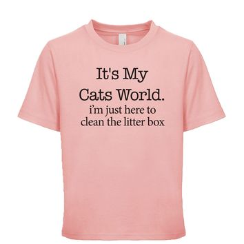 It's My Cats World I'm Just Here To Clean The Litter Box Unisex Kid's Tee
