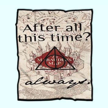After All This Time Always Quote Harry Potter Fleece Blanket