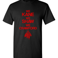 We Kane We Shaw We Crawford Tshirt.  Blackhawk Fans!!!!!  Great Fan Shirt Ladies and Unisex Style Shirt.  Makes a Great Gift!!!!!