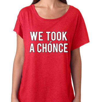 Niall Horan We took a chonce Women's Tri-Blend Dolman
