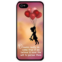 Cover for Iphone 5 Beautiful Saying Dream Quote Girl holding balloons Phone case