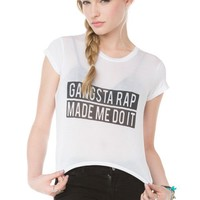 Brandy ♥ Melville |  Gangsta Rap Made Me Do It Top - Graphic Tops - Clothing