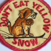 Vintage 70s Don't Eat Yellow Snow St Bernard Dog Embroidered Applique Sew On Patch Silly Gross