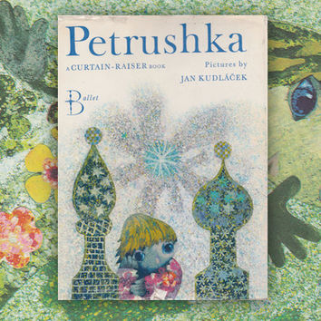 Petrushka a Curtain - Raiser Book (In English), Pictures by Jan Kudlacek. Hardcover, 8''x10'' -- 1970