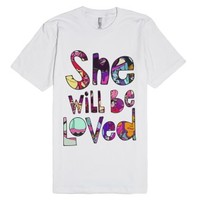 She Will Be Loved (Maroon 5 Shirt)-Unisex White T-Shirt