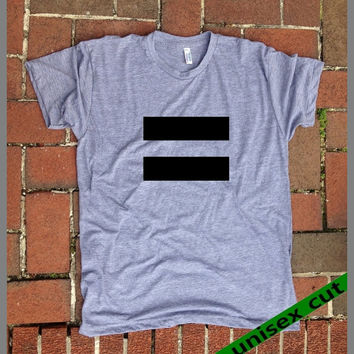 EQUAL sign. Gay. Bi. Lesbian.Trans. LGBT. Unisex heather gray tri blend T shirt .Women Men Clothing. Equality Now. Fair Act. Love is Love