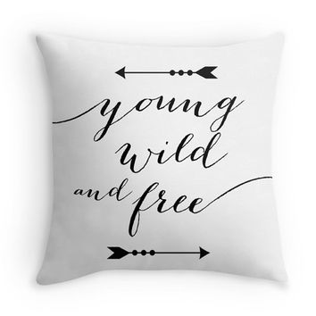 Young Wild and Free Typography Decorative Throw Pillow Cover, Black and White Pillow with Quote, Arrows
