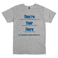 Funny T Shirt for Grammar Enthusiasts.  They're, Their, and There.