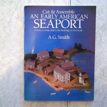 Vintage Book Cut and Assemble Early American Seaport H-O Scale Model Book
