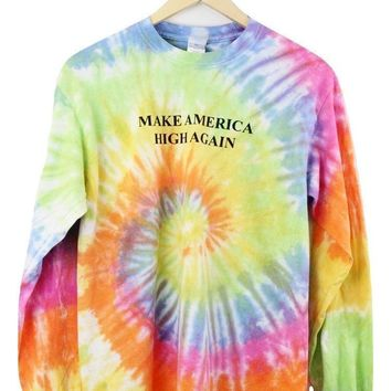 Make America High Again Pastel Rainbow Tie-Dye Graphic Long Sleeve Unisex Tee