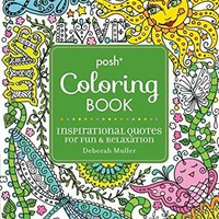 Inspirational Quotes Posh Adult Coloring Book CLR