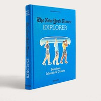The New York Times Explorer: Beaches, Islands & Coasts By Barbara Ireland | Urban Outfitters