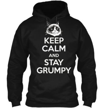 Grumpy Cat Keep Calm And Stay Grumpy Poster Graphic  Pullover Hoodie 8 oz
