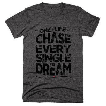 One Short Life Chase Every Single F*cking Dream Unisex Tee {EXPLICIT} - BYFB Clothing