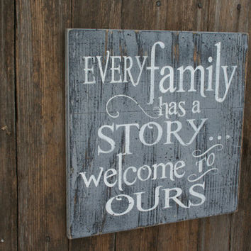 Every Family Has A Story Welcome To Ours Wood Wall Sign Rustic Wood Sign Photo Wall Sign Housewarming Gift Wedding Gift Wood Wall Art