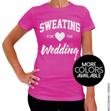 Sweating for the Wedding Shirt - Pink Women's Tshirt - Black and White Ink Available
