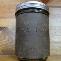 Leather Mason Jar Sleeve -made of Stone Oiled Leather