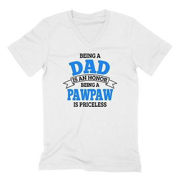 Being a dad is an honor being a pawpaw is priceless grandpa grandfather  to be gifts for him pregnancy announcement Father's day  V Neck T Shirt