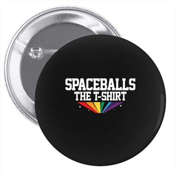 Spaceballs The T Shirt Pin-back button
