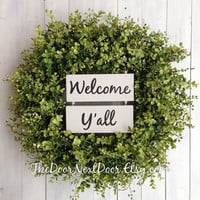 Welcome Yall Wreath - Eucalyptus Wreath - Year Round Wreath - Wreath with Welcome Yall Sign - Welcome Yall Door Hanger