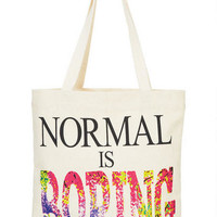 Normal Is Boring Tote - Multi