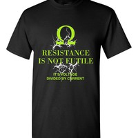 Resistance Is Not Futile Electrical Engineer Electrician - Unisex T-Shirt