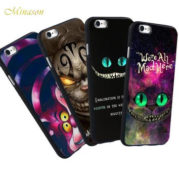 We are All Mad Here Cheshire Cat Cases for iPhone 6 6S 5S XR XS Max SE 7 Case Alice in Wonderland Soft Cover for iPhone 8 Plus X