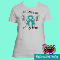 In Memory of My Hero Shirts For  Ovarian Cancer, Batten Disease, Myasthenia Gravis, Peritoneal Cancer and more