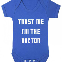 Trust Me I'm The Doctor Funny Statement Whovian Parents Gift Doctor Who Parody Baby Onesuit Vest