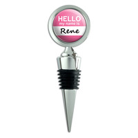 Rene Hello My Name Is Wine Bottle Stopper