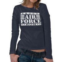 Proud Air Force Mom Tshirt from Zazzle.com