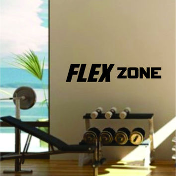 Flex Zone Quote Fitness Health Work Out Gym Decal Sticker Wall Vinyl Art Wall Room Decor Weights Motivation Inspirational