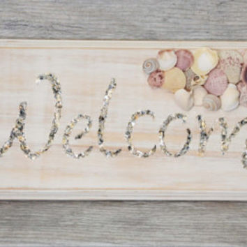 Sea Shell Welcome Sign, Wooden Welcome Sign, Beach Home Decor