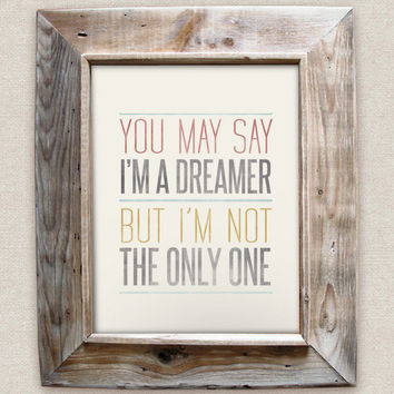 Imagine - 8x10- Rustic - Vintage Style - Typographic Art Print - Song Lyrics