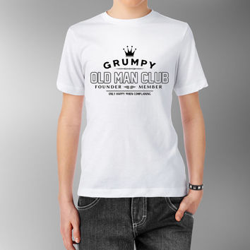 Grumpy old men T shirt club Only Happy when complaining Founder Member Git's Funny Printed Joke Gift Awesome Dad Father's Day Grandpa Tee