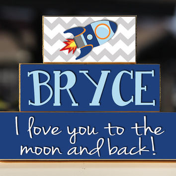 Love You to The Moon and Back Wooden Blocks Personalized - Space Rocket Nursery Boys Decor - Childrens Baby