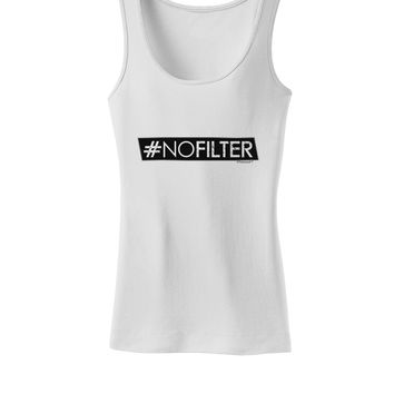 Hashtag No Filter Womens Petite Tank Top