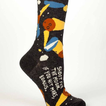 Shoot For The Moon, If You Hit Mars, Bonus Women's Socks