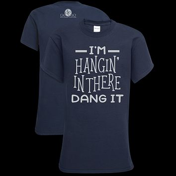 Southern Couture Classic Hangin' In There T-Shirt