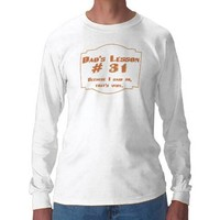 Dad's lesson #31:men's long sleeve shirt from Zazzle.com