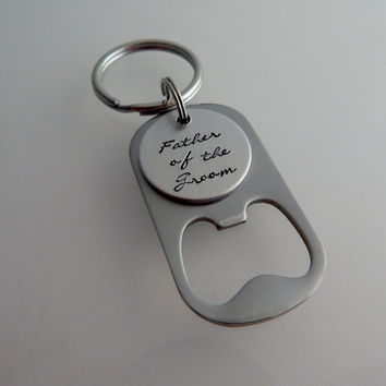 Father of the Groom Hand Stamped Bottle Opener Key Chain  / Father Gift / Father in Law Gift / Key Chain / Hand Stamped Wedding Keepsake