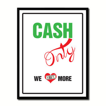 Cash Only Business Sign Gift Ideas Wall Art Home D?cor Gift Ideas Canvas Pint