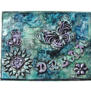 Dream Sign with butterflies and flowers metal wall art 3D Painting on dream plaque in blue, aqua, teal, green and lilac