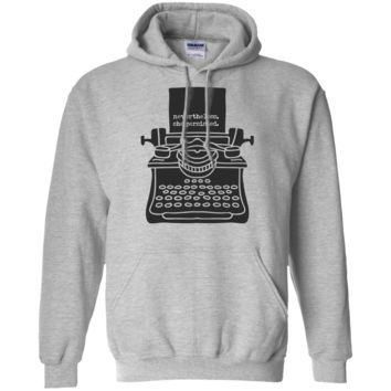 Nevertheless, She Persisted (Typewriter) Hoodie