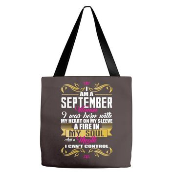 i am a September women Tote Bags