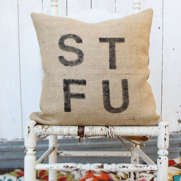 STFU Burlap & Chevron 18 Hand Painted Pillow by MySwallowsNest