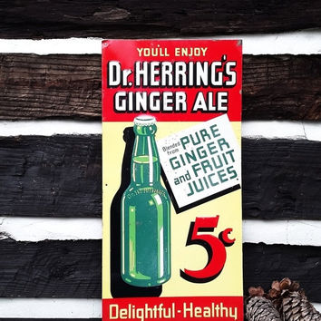 CHRISTMAS SALE 15% OFF Vintage Metal Tin Sign, Dr. Herring's Ginger Ale Soda Pop Sign; Industrial Vintage Kitchen Decor