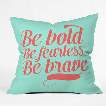 Allyson Johnson Bold And Brave Throw Pillow