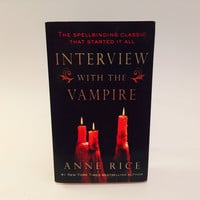 Interview with the Vampire by Anne Rice 2000s Paperback