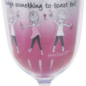 There's always something to toast to! - Wine Tumbler